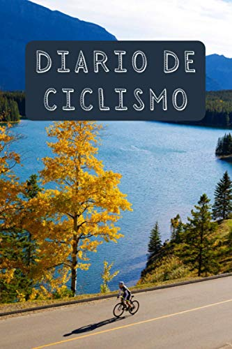 Diario De Ciclismo: Con Espacios Para Rellenar Con Todo Lujo