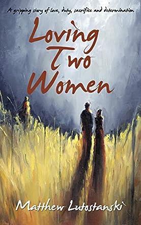 Loving Two Women
