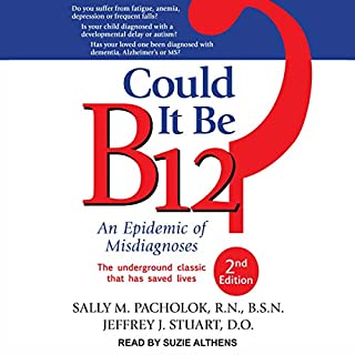 Could It Be B12? (Second Edition) audiobook cover art