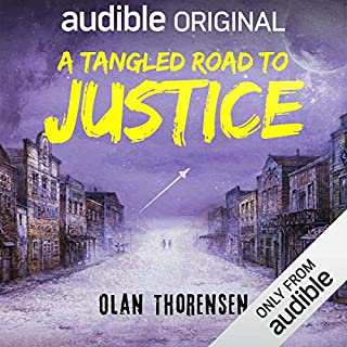 A Tangled Road to Justice     Paladins of Distant Suns, Book 1              By:                                                                                                                                 Olan Thorensen                               Narrated by:                                                                                                                                 Neil Hellegers                      Length: 9 hrs and 55 mins     57 ratings     Overall 4.3