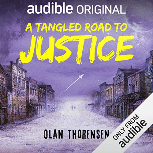 A Tangled Road to Justice     Paladins of Distant Suns, Book 1              Written by:                                                                                                                                 Olan Thorensen                               Narrated by:                                                                                                                                 Neil Hellegers                      Length: 9 hrs and 55 mins     Not rated yet     Overall 0.0