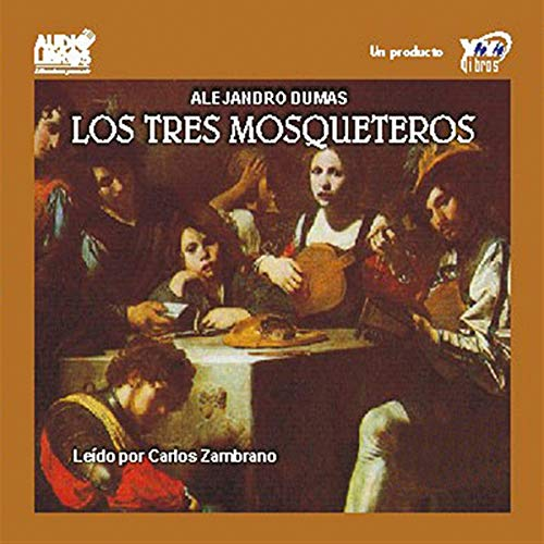 Los Tres Mosqueteros [The Three Musketeers] cover art