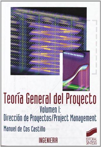 Teoría general del proyecto: 2 (Síntesis ingeniería. Ingeniería industrial)