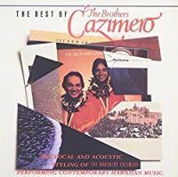 The Best of The Brothers Cazimero (1995-03-14)