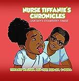 Nurse Tiffanie's Chronicles: Courtney's Strawberry Tongue (English Edition)