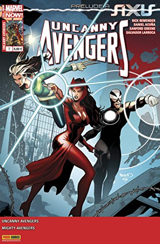 Uncanny Avengers v2 07 : Le prologue d'Axis !