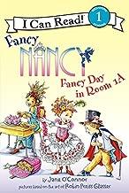Fancy Nancy: Fancy Day in Room 1-A (I Can Read Level 1)