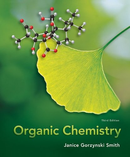 Compare Textbook Prices for Organic Chemistry 3rd Edition ISBN 9780077354725 by Janice Gorzynski Smith