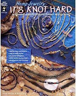 Hemp Jewelry It's Knot Hard: 28 Terrific Jewelry Designs to Knot, Bead & Wear (Paperback) - Common