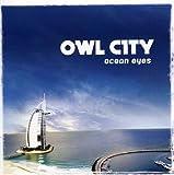 Songtexte von Owl City - Ocean Eyes