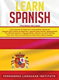 Learn Spanish: 6 books in 1: The...