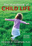 The Handbook of Child Life: A Guide for Pediatric Psychosocial Care