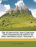 Die Schwestern auf Corcyra. Erste Abtheilung. (German Edition)