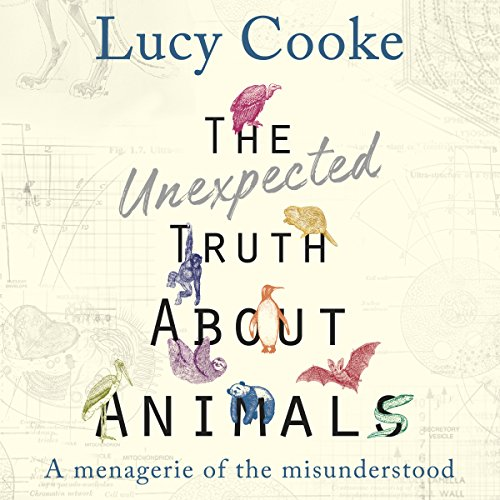 The Unexpected Truth About Animals audiobook cover art