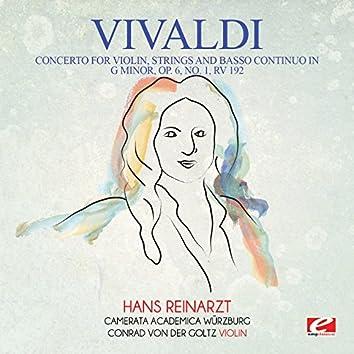 Vivaldi: Concerto for Violin, Strings and Basso Continuo in G Minor, Op. 6, No. 1, RV 192 (Digitally Remastered)