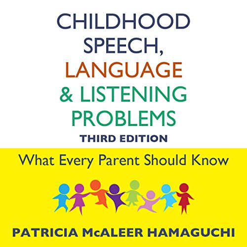 Childhood Speech, Language, and Listening Problems audiobook cover art