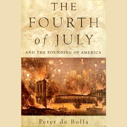 The Fourth of July and the Founding of America audiobook cover art