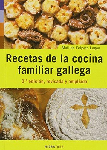 Recetas de la cocina familiar gallega (Andaina)