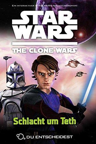 Star Wars - The Clone Wars: Du entscheidest, Bd. 2: Schlacht um Teth