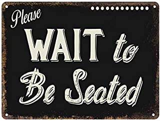 restaurant signs please wait to be seated