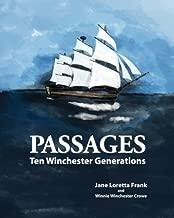 Passages: Ten Winchester Generations