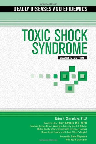Toxic Shock Syndrome (Deadly Diseases and Epidemics) (English Edition)