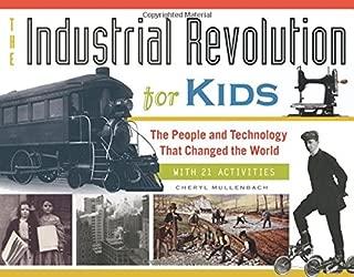 Best industrial revolution for kids Reviews