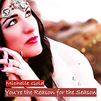 You're the Reason for the Season