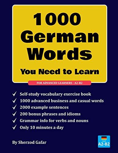 1000 German words you need to learn: Bring your German vocabulary to the next level. Designed for A2 - B2 Learners.
