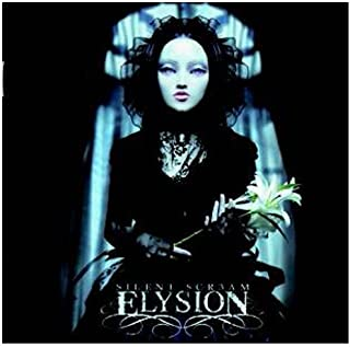 Silent Scream by Elysion (2009-11-21)