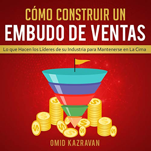 Cómo Construir Un Embudo De Ventas [How to Build a Sales Funnel] Titelbild