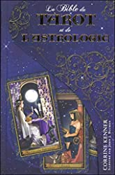 La Bible du tarot et de l'astrologie de Corrine Kenner