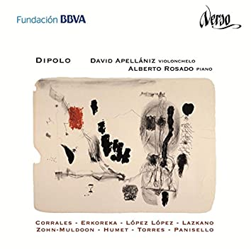 Dipolo: Obras para violonchelo y piano de compositores españoles y latinoamericanos