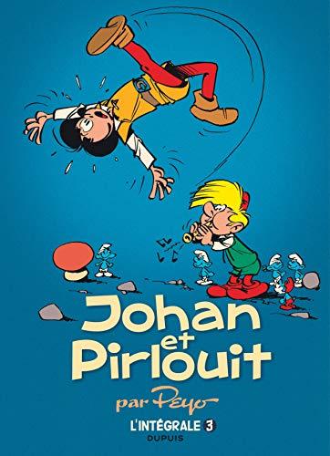 Johan et Pirlouit - L'Intégrale - Tome 3 - Brigands et malandrins (réédition)