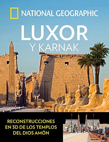 Luxor y Karnak (ARQUEOLOGÍA) (Spanish Edition)