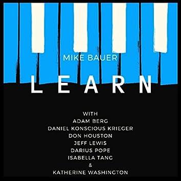 Learn (feat. Adam Berg, Daniel Konscious Krieger, Don Houston, Jeff Lewis, Darius Pope, Isabella Tang & Katherine Washington)