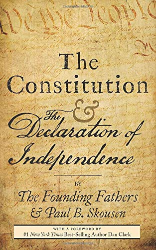 Compare Textbook Prices for The Constitution and the Declaration of Independence: The Constitution of the United States of America  ISBN 9781535031639 by Fathers, The Founding,Skousen, Paul B.,Clark, Dan