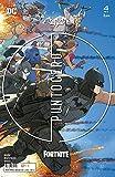 Batman/Fortnite: Punto cero núm. 04 De 6 (Batman/Fortnite: Punto cero (O.C.))
