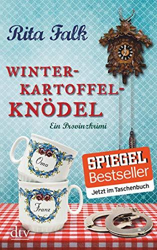 Winterkartoffelknödel: Der erste Fall für den Eberhofer, Ein Provinzkrimi (Franz Eberhofer, Band 1)