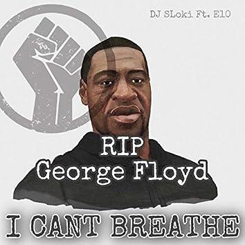 R.I.P. George Floyd (feat. DJ Sloki)