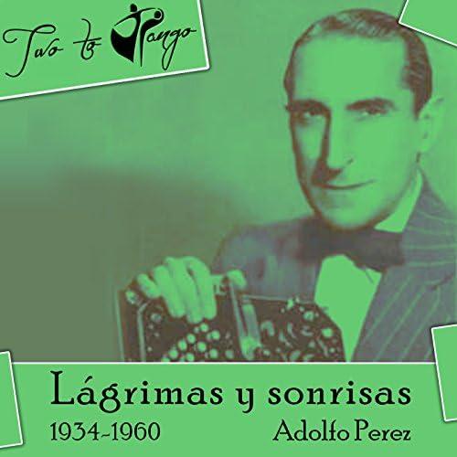 Adolfo Perez (Pocholo), Victor De Paz, Orquestra tipica de la Guardia Vieja, Conjunto del 900