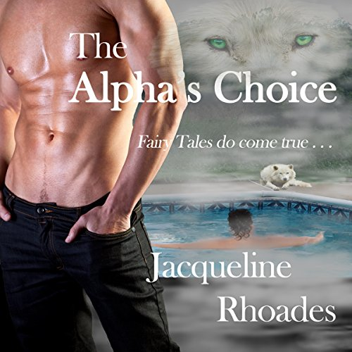 The Alpha's Choice audiobook cover art