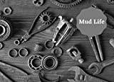 Mud Life: Log Book For Truckers | Mileage Book For Truck drivers | 100 pages | Note your kilometers,...