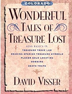 Colorado Wonderful Tales of Treasure Lost