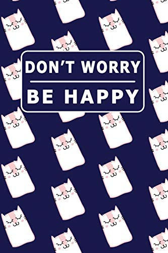 Don't Worry Be Happy : My Daily Food Journal - 60 Days Food...