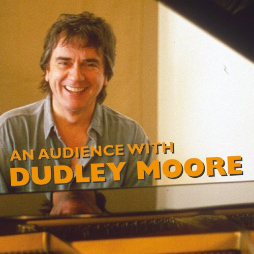 An Audience with Dudley Moore audiobook cover art