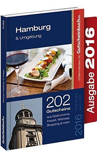 Gutscheinbuch Hamburg & Umgebung 2016 13. Auflage - gültig ab sofort bis 31.01.2017