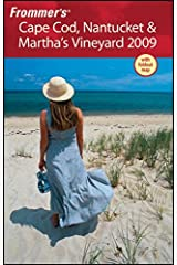Frommer's Cape Cod, Nantucket & Martha's Vineyard 2009 (Frommer's Complete Guides) Paperback