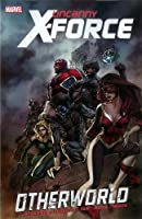 Uncanny X-Force - Volume 5