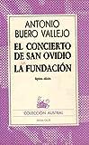 El concierto de san ovidio / la fundacion